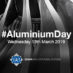 Show your mettle on Aluminium Day